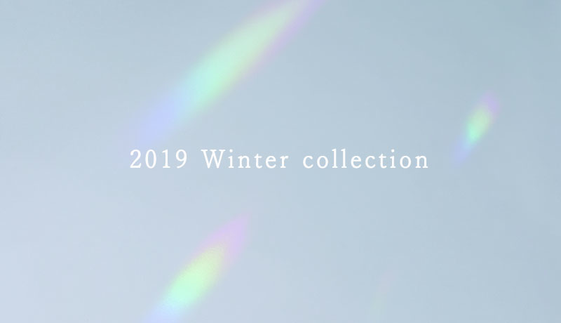 2019 Winter Collection